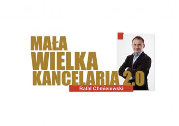Mała WIELKA Kancelaria 2.0- zobacz jak dobrze i skutecznie promować kancelarię prawną na początku XXI wieku! Zapraszamy na bezpłatny kurs Rafała Chmielewskiego!